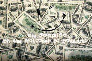 00 Un sorriso da un milione di dollari 300x200 - 00- Un sorriso da un milione di dollari